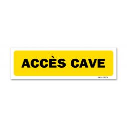 """Panneau indication """"accès cave"""""""