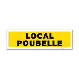 """Panneau indication """"local poubelle"""""""