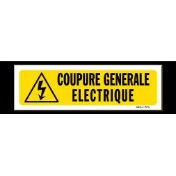 """Panneau indication """"coupure générale électrique"""""""
