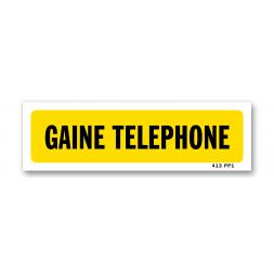 """Panneau indication """"gaine téléphone"""""""