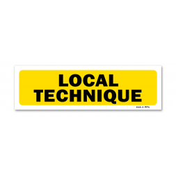 """Panneau indication """"local technique"""""""