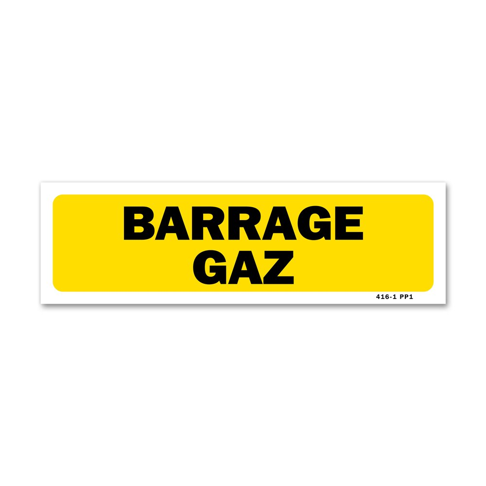 """Panneau indication """"barrage gaz"""""""