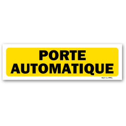 "Panneau indication ""attention porte automatique"""