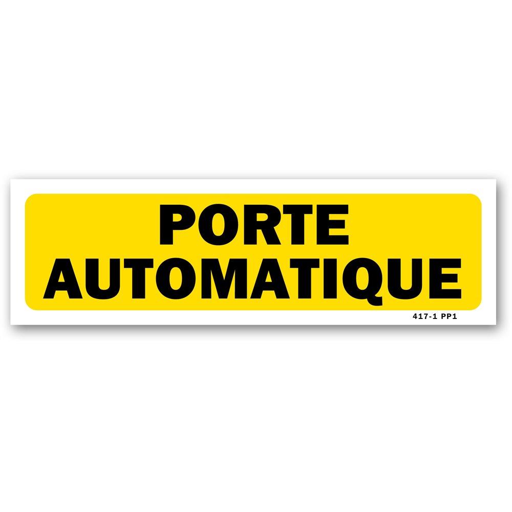 """Panneau indication """"attention porte automatique"""""""
