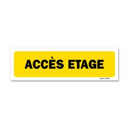 """Panneau indication """"accès etage"""""""