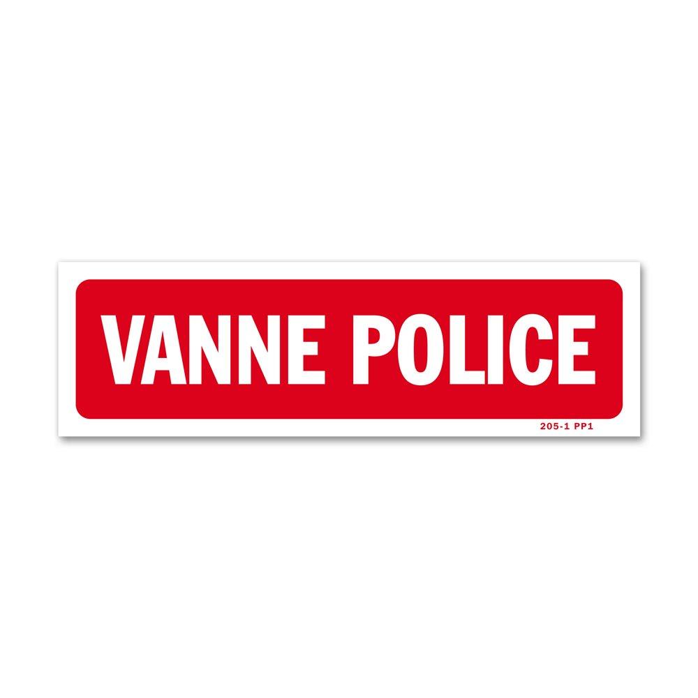 "Panneau avertissement ""vanne police"""