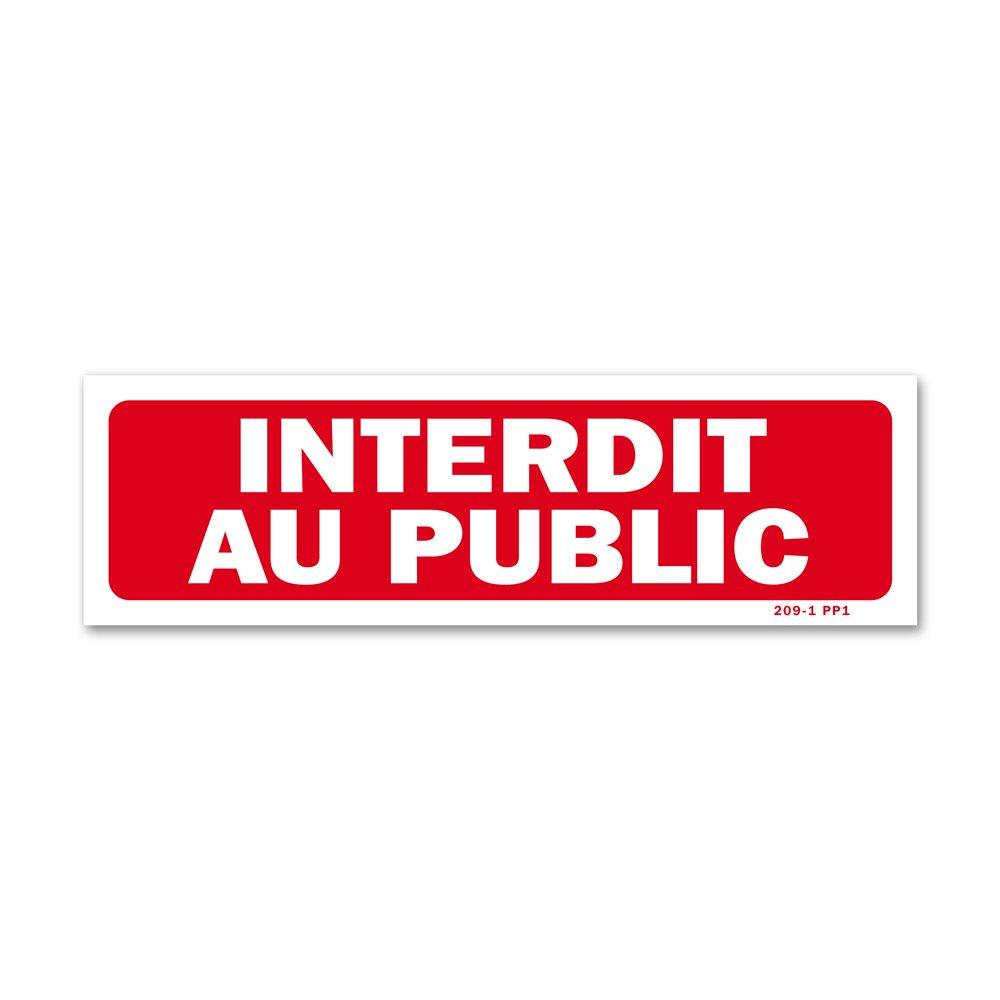 "Panneau interdiction ""interdit au public"""