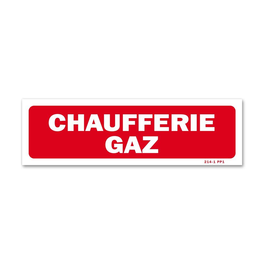 """Panneau avertissement """"chaufferie gaz"""""""