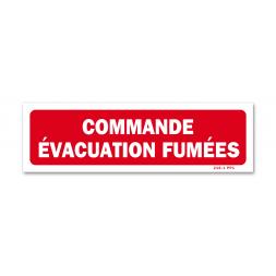 """Panneau avertissement """"commande évacuation fumées"""""""