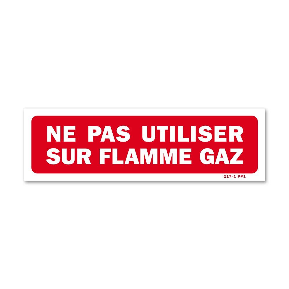 """Panneau interdiction """"ne pas utiliser sur flamme gaz"""""""