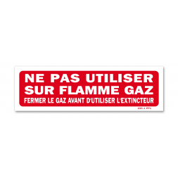 "Panneau interdiction ""fermer gaz"""