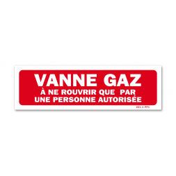 "Panneau avertissement ""vanne gaz autorisation"""