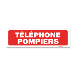 """Panneau avertissement """"téléphone pompiers"""""""