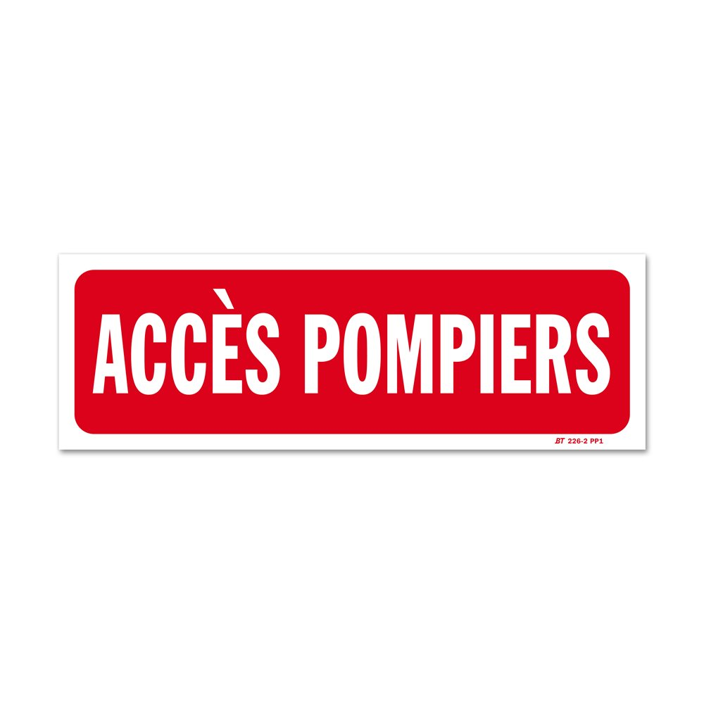 """Panneau avertissement """"accès pompiers"""""""