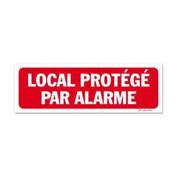 """Panneau avertissement """"local protège par alarme"""""""