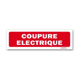 """Panneau avertissement """"coupure électrique"""""""