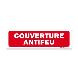 """Panneau avertissement """"couverture anti-feu"""""""