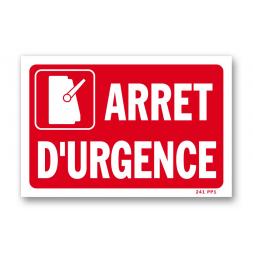 """Panneau avertissement large """"arrêt d'urgence"""""""