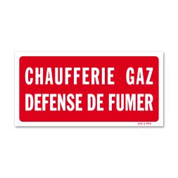 """Panneau avertissement """"chaufferie gaz défense de fumer"""""""