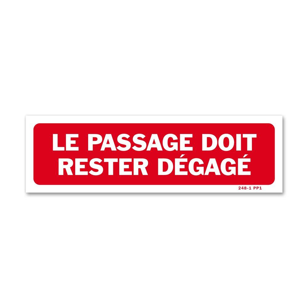 """Panneau avertissement """"le passage doit rester dégagé"""""""