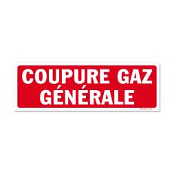 """Panneau avertissement """"coupure gaz générale"""""""