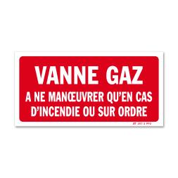 """Panneau avertissement """"vanne gaz à manœuvrer"""""""