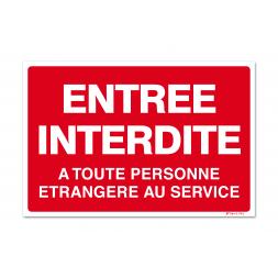 """Panneau interdiction """"entrée interdite à toute personne"""""""