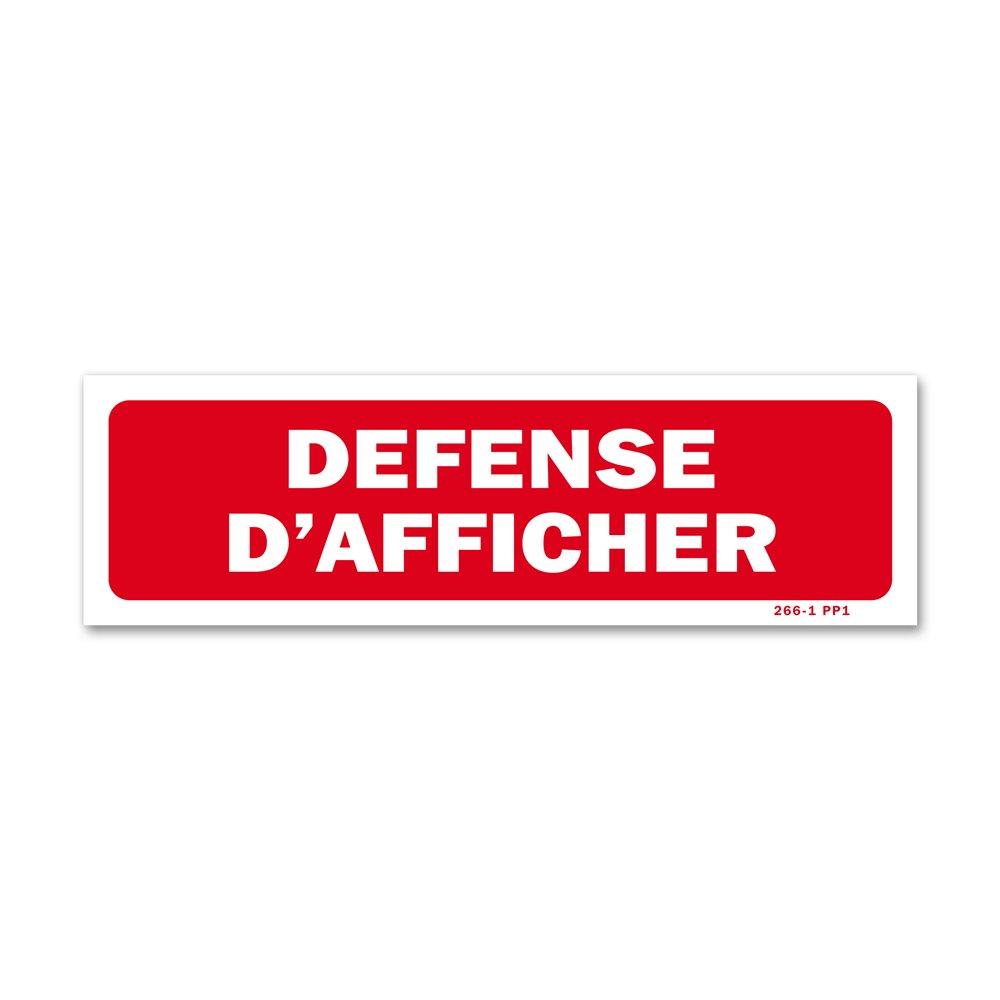 """Panneau avertissement """"défense d'afficher"""""""