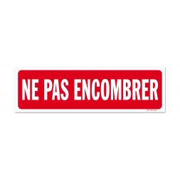 """Panneau interdiction """"ne pas encombrer"""""""