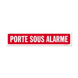 """Panneau avertissement """"porte sous alarme"""""""