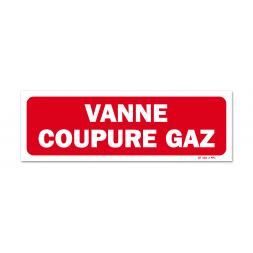 "Panneau avertissement ""vanne coupure gaz"""