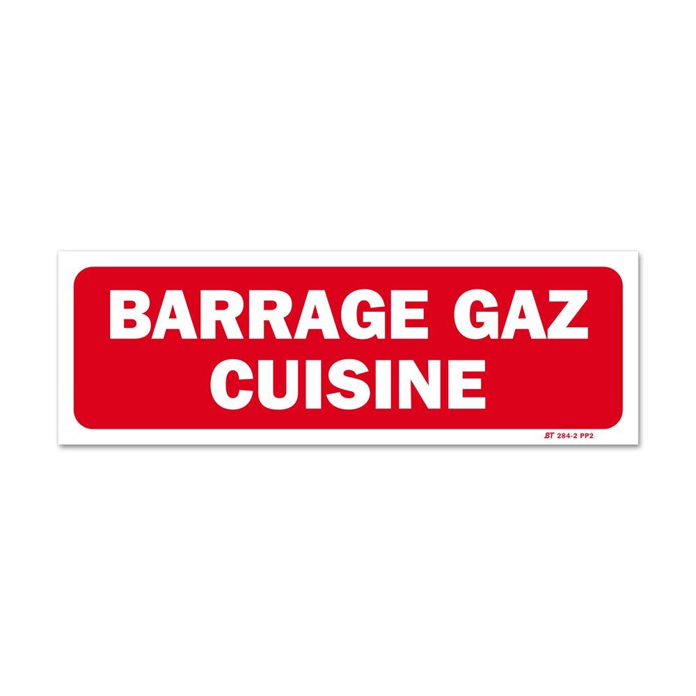 """Panneau avertissement """"barrage gaz cuisine"""""""