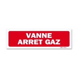 """Panneau avertissement """"vanne arrêt gaz"""""""