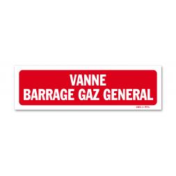 """Panneau avertissement """"vanne barrage gaz général"""""""