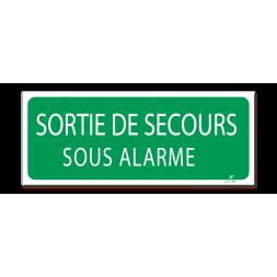 """Panneau évacuation """"sortie de secours sous alarme"""""""