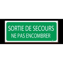 """Panneau évacuation """"sortie de secours ne pas encombrer"""""""