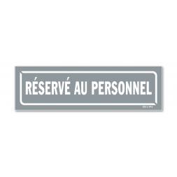 """Panneau identification locaux """"réservé au personnel"""""""