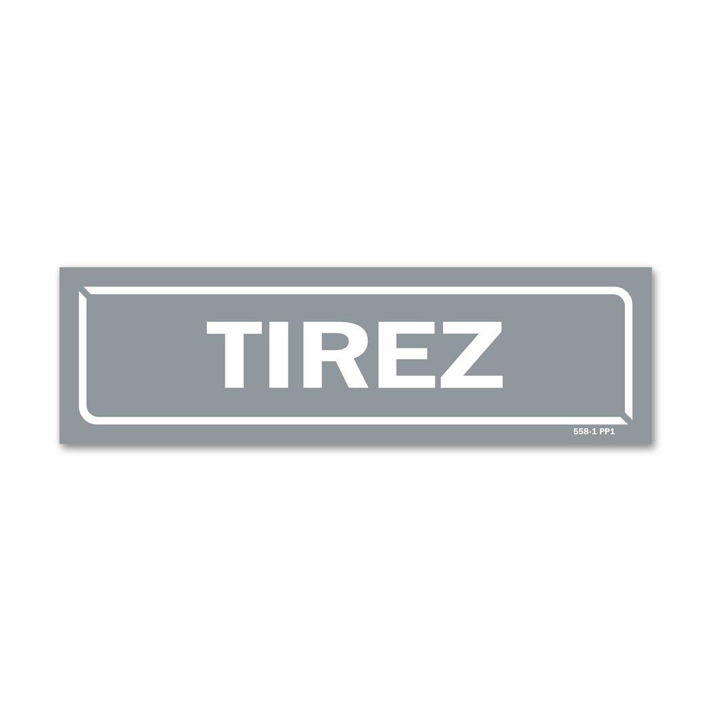 """Panneau identification locaux """"tirez"""""""