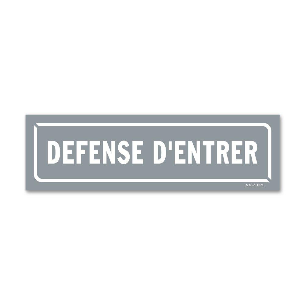 """Panneau identification locaux """"défense d'entrer"""""""