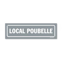 """Panneau identification locaux """"local poubelle"""""""