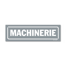 "Panneau identification locaux ""machinerie"""
