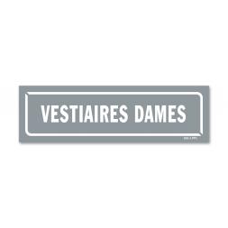 """Panneau identification locaux """"vestiaires dames"""""""