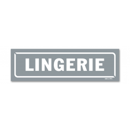 """Panneau identification locaux """"lingerie"""""""