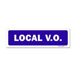 "Panneau signalisation ""local v.o."""