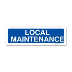 "Panneau signalisation ""local maintenance"""