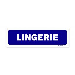 """Panneau signalisation """"lingerie"""""""