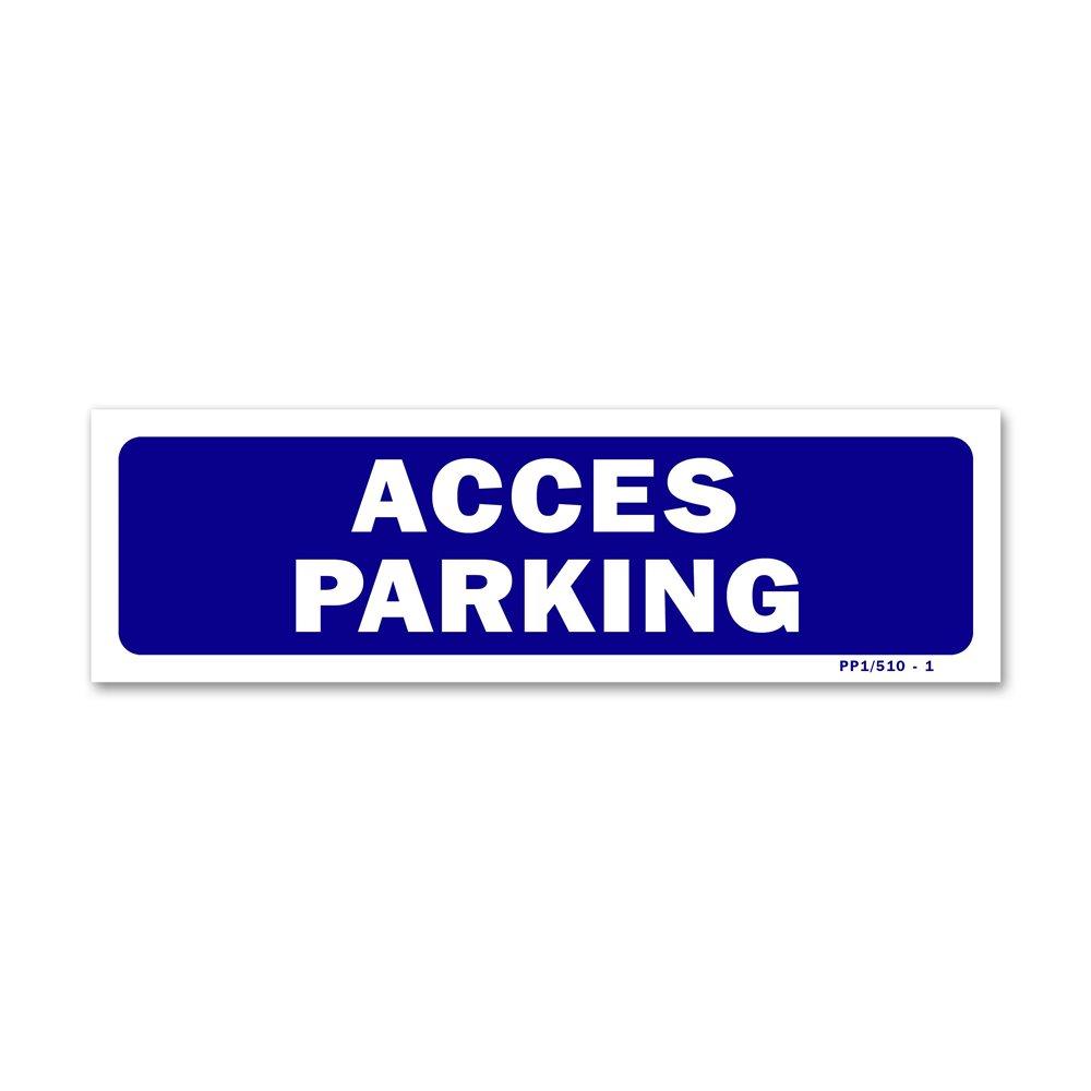 """Panneau signalisation """"accès parking"""""""