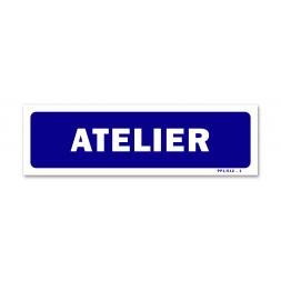 """Panneau signalisation """"atelier"""""""