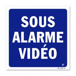 """Panneau signalisation """"sous alarme video"""""""