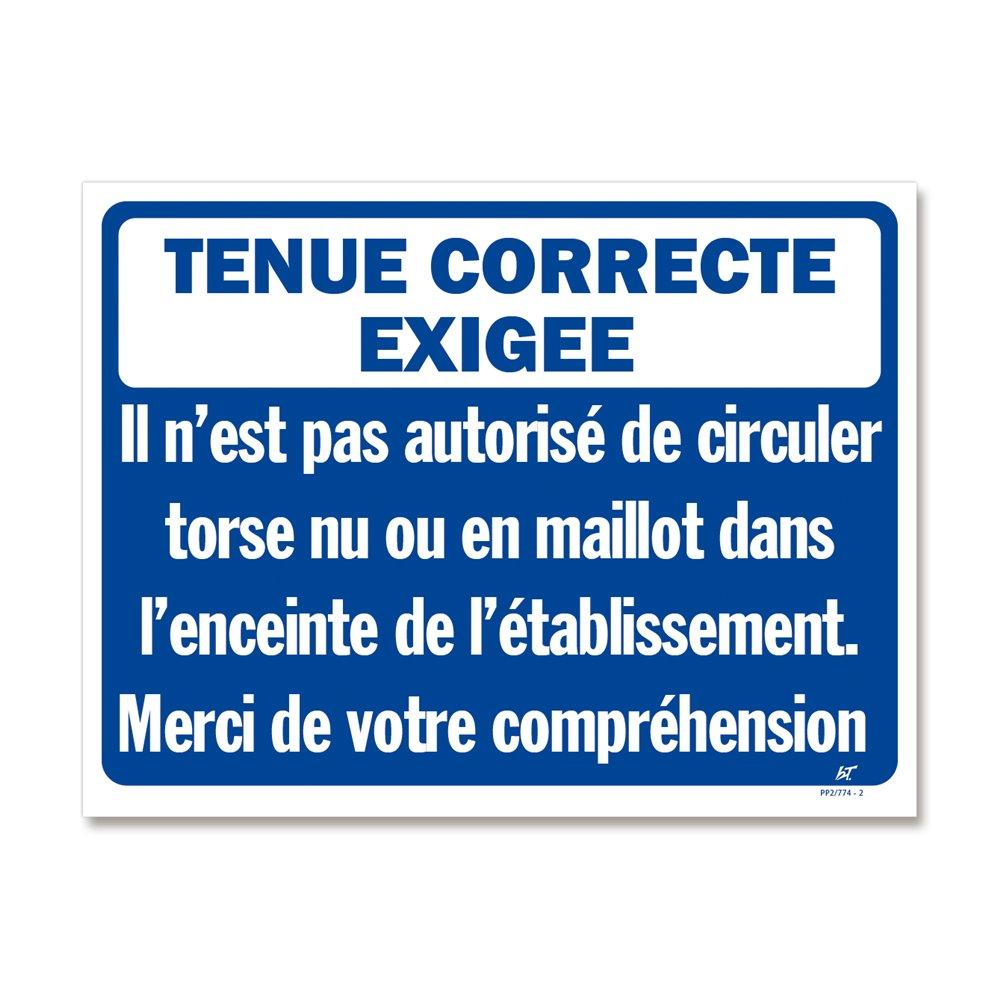 """Panneau signalisation """"tenue correcte exigée"""""""